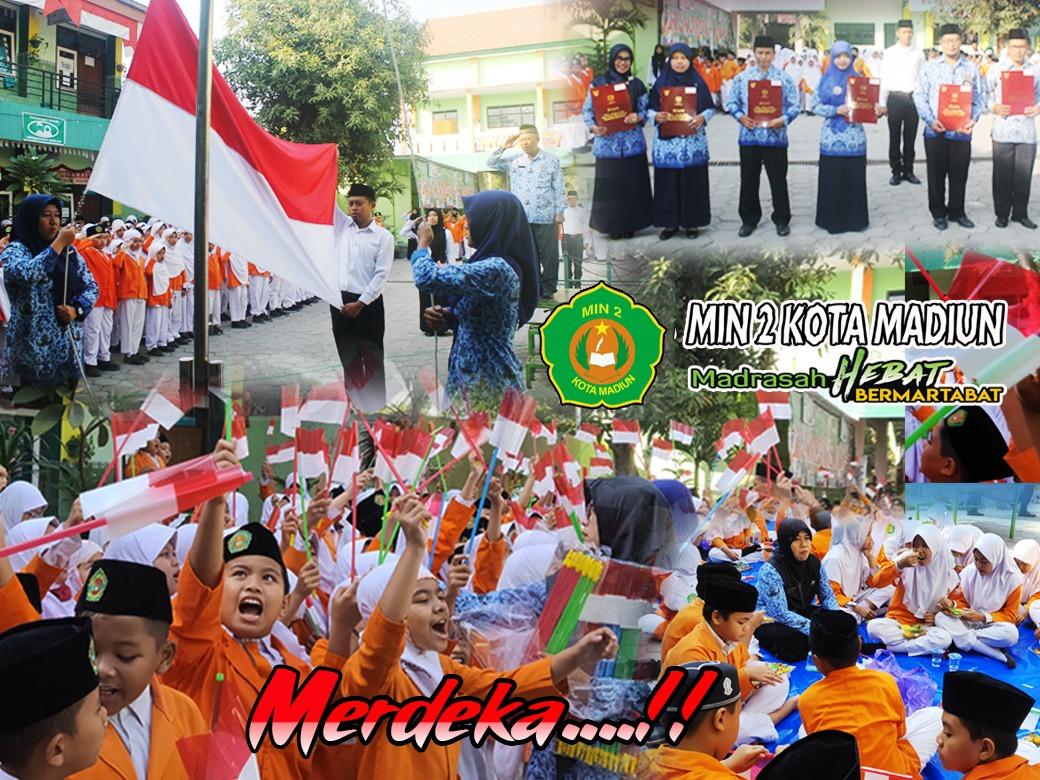 """Mengusung Tema """"SDM Unggul Indonesia Maju"""", MIN 2 Kota Madiun Selenggarakan Upacara HUT Kemerdekaan RI Ke-74 Tahun 2019"""
