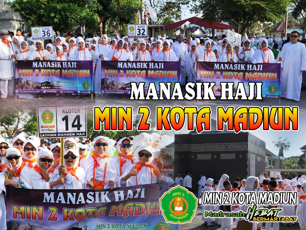MIN 2 Kota Madiun Berpartisipasi dalam Latihan Manasik Haji  Siswa MI Se-kota Madiun