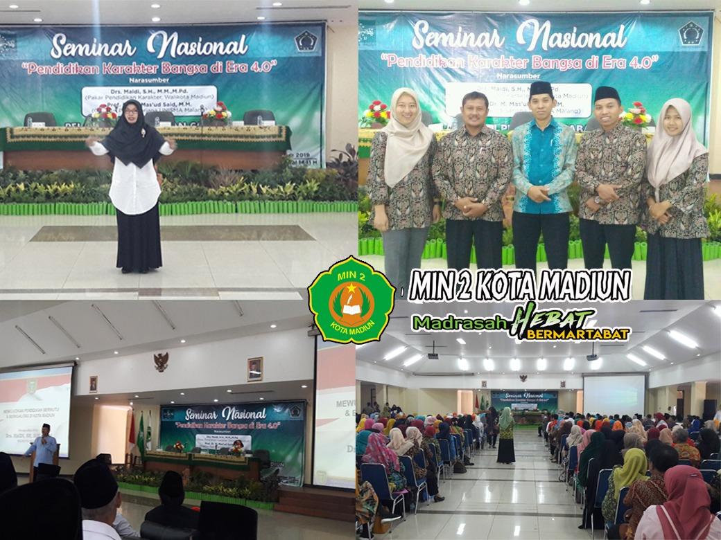 """Guru MIN 2 Kota Madiun Ikuti Seminar Nasional dengan Tema """"Pendidikan Karakter Bangsa di Era 4.0"""""""
